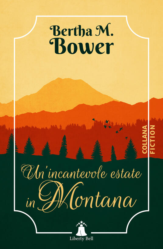 Un' incantevole estate in Montana - Bertha M. Bower - copertina