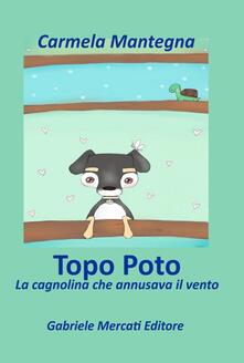 Lpgcsostenible.es Topo Poto. La cagnolina che annusava il vento. Ediz. illustrata Image