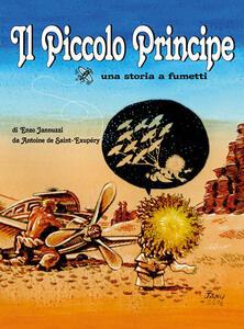Il Piccolo Principe. Una storia a fumetti - Enzo Jannuzzi - copertina