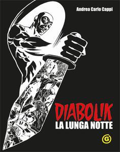 Diabolik. La lunga notte. Black edition