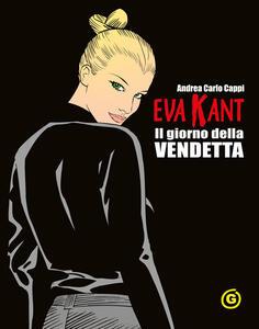 Eva Kant. Il giorno della vendetta - Andrea Carlo Cappi - copertina