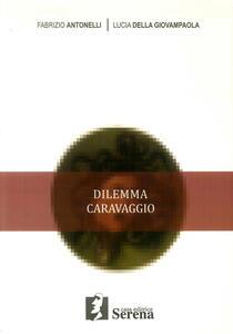 Dilemma Caravaggio