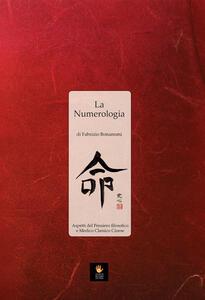 La numerologia. Aspetti del pensiero filosofico e medico classico cinese