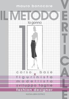 Lpgcsostenible.es Il metodo verticale. Vol. 1: gonna, La. Image