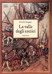 Listadelpopolo.it La valle degli eretici Image