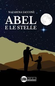 Abel e le stelle - Nazarena Saccone - copertina