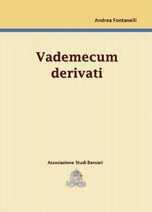 Vademecum derivati - Andrea Fontanelli - copertina
