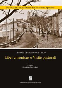 Liber chronicus e visite pastorali. Pattada-Bantine 1911-1976