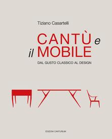 Cantù e il mobile. Dal gusto classico al design. Ediz. illustrata.pdf