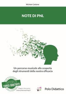 Note di PNL. Un percorso musicale alla scoperta degli strumenti della nostra efficacia