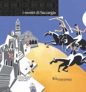 I mostri di Saccargia. Con CD-Audio