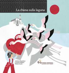 Fondazionesergioperlamusica.it La chiesa sulla laguna. Con CD-Audio Image