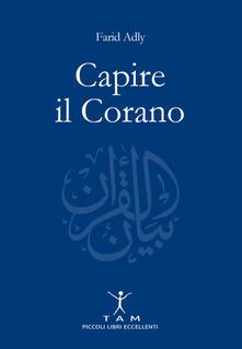 Capire il Corano - Farid Adly - copertina