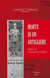 Morte di un artigliere. Storia di Alessandro Ruffini