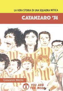 Steamcon.it Catanzaro '74. La vera storia di una squadra mitica Image