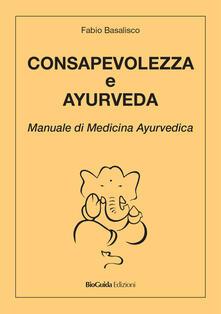 Amatigota.it Consapevolezza e ayurveda. Manuale di medicina ayurvedica Image