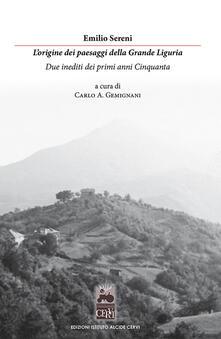 L origine dei paesaggi della grande Liguria. Due inediti dei primi anni Cinquanta.pdf
