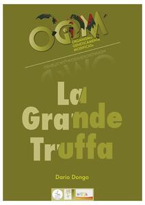 OGM, la grande truffa. Ediz. bilingue
