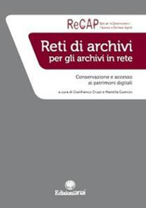 Reti di archivi per gli archivi in rete. Conservazione e accesso ai patrimoni digitali