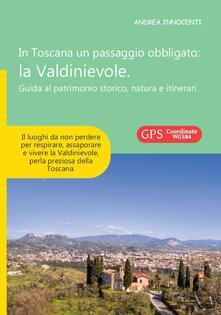 Daddyswing.es In Toscana un passaggio obbligato. La Valdinievole. Guida al patrimonio storico, natura e itinerari Image
