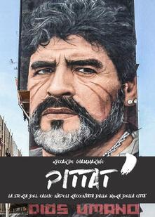 Capturtokyoedition.it Pittat'. La storia del calcio. Napoli raccontata dalle mura della città Image