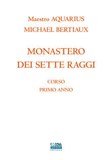 Capturtokyoedition.it Monastero dei sette raggi. Corso primo anno Image