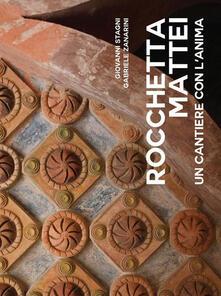 Rocchetta Mattei. Un cantiere con l'anima - G. Stagni,G. Zanarini - copertina