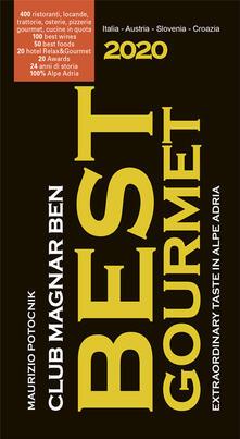 3tsportingclub.it Magnar ben 2020. Best gourmet. Guida ai migliori ristoranti, vini e prodotti della macroregione Alpe Adria (Italia-Austria- Slovenia-Croazia) Image