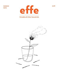 Effe. Periodico di altre narratività. Vol. 9 - - wuz.it