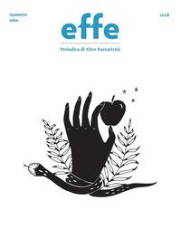 Effe. Periodico di altre narratività. Vol. 8 - - wuz.it