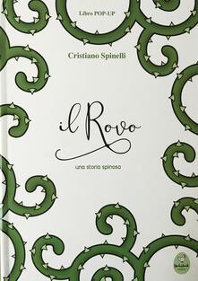 Filmarelalterita.it Il rovo. Una storia spinosa. Ediz. illustrata Image