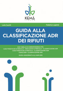 Associazionelabirinto.it Guida alla classificazione ADR dei rifiuti Image