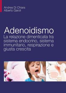 Winniearcher.com Adenoidismo. La relazione dimenticata tra sistema endocrino, sistema immunitario, respirazione e giusta crescita Image