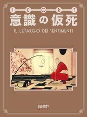 Libro Ishiki no kashi. Il letargo dei sentimenti Igort