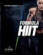 Formula HIIT. L'allenamento ad alta intensità per sport e fitness