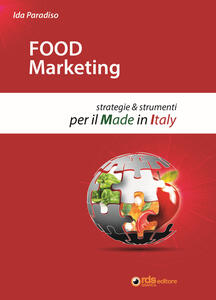 Food marketing. Strategie e strumenti per il made in Italy