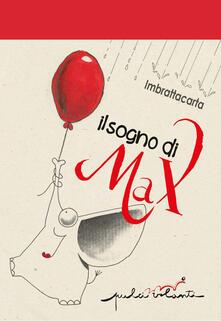 Squillogame.it Il sogno di Max. Ediz. illustrata Image