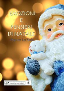 Emozioni e pensieri di Natale - Mauro Lo Sole - copertina