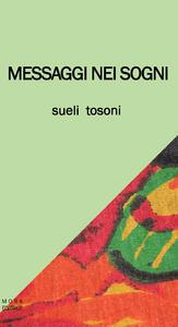 Messaggi nei sogni - Sueli Tosoni - copertina