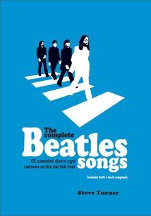 Premioquesti.it The complete Beatles songs. Gli aneddoti dietro ogni canzone scritta dai Fab Four Image