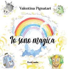 Io sono magica. Ediz. illustrata.pdf