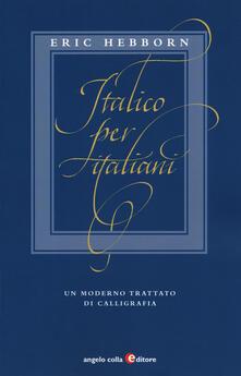 Winniearcher.com Italico per italiani. Un moderno trattato di calligrafia Image