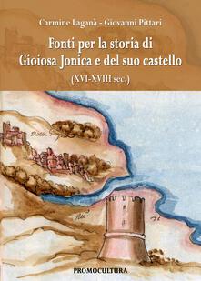 Fonti per la storia di Gioiosa Jonica e del suo castello (XVII-XVIII sec.)
