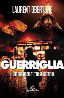 Festivalpatudocanario.es Guerriglia. Il giorno in cui tutto si incendiò Image