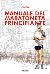 Manuale del maratoneta principiante