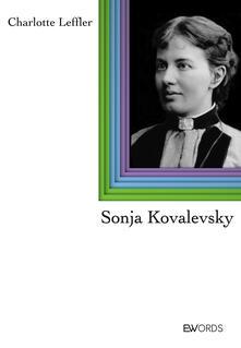 Sonja Kovalevsky - Charlotte Leffler,Graziana Conte,Alessia Lucarelli - ebook