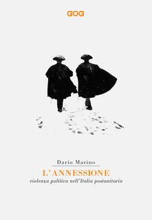 Ristorantezintonio.it L' annessione. Violenza politica nell'Italia postunitaria Image