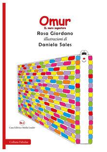 Voluntariadobaleares2014.es Omur. Il muro sognatore. Ediz. italiana e inglese. Con aquilone Image