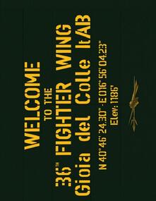 Welcome to the 36th Fighter Wing Gioia del Colle ItAB. Ediz. italiana e  inglese - Giorgio Ciarini,Giovanni Mattioli,Renzo Sacchetti - copertina