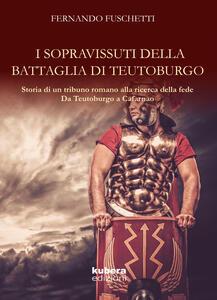 La battaglia di Teutoburgo - Fernando Fuschetti - copertina